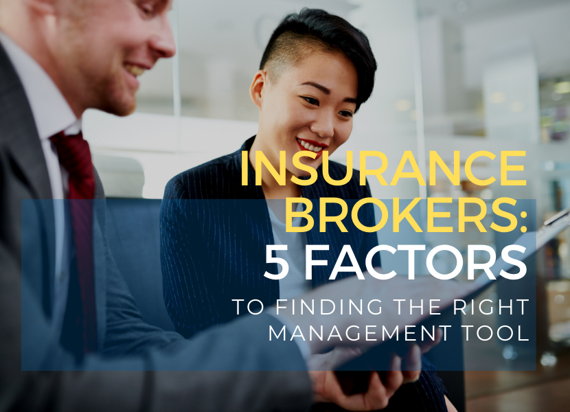 Insurance brokers - 5 factors to finding the right platform