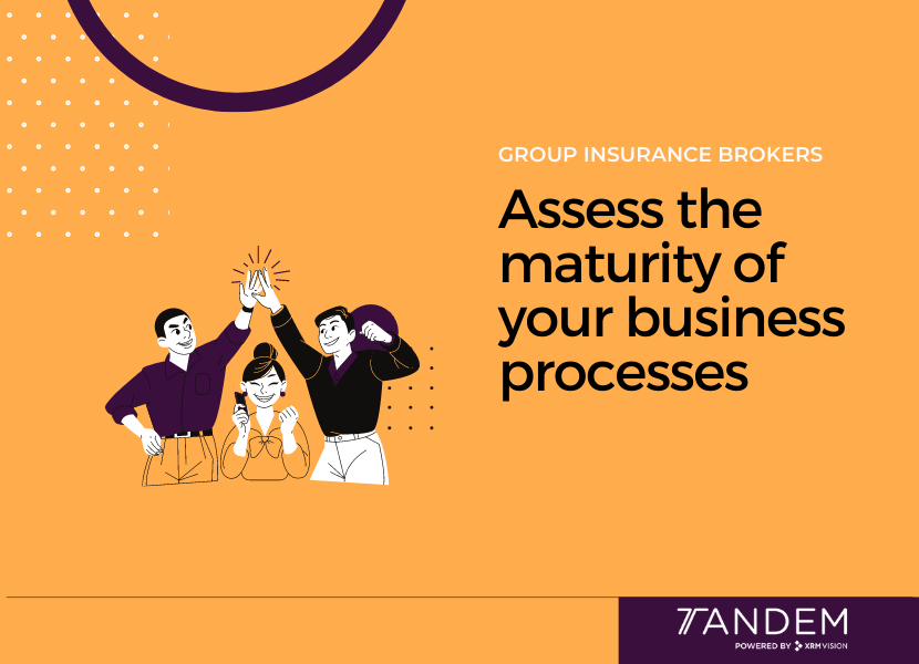 group insurance broker :asset your processes